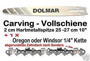 """Carving Schiene Dolmar Führungsschiene 25 cm 1//4/""""  Kette als Verschleißersatz"""