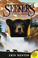 Seekers: The Last Wilderness 4 by Erin Hunter (2011, Paperback)