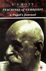 Teachings of Gurdjieff: A Pupil's Journal by Charles Stanley Nott (Paperback, 1991)