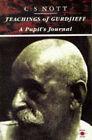 Teachings of Gurdjieff: A Pupil's Journal by Charles Stanley Nott (Paperback, 1991)
