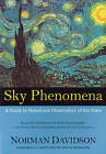 Sky Phenomena: A Guide to Naked-eye Observation of the Stars by Norman Davidson (Paperback, 2004)