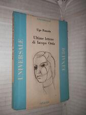 ULTIME LETTERE DI IACOPO ORTIS Ugo Foscolo Muscetta Einaudi 1947 Universale 1 di