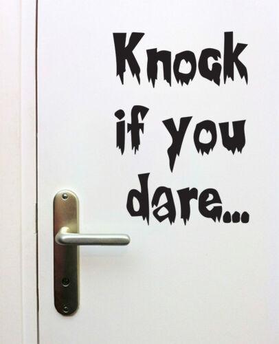 Halloween Knock If You Dare Sticker Window Door House Party Trick Treat Decal