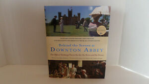 Behind the Scenes at Downton Abbey - Hardcover/Dust Jacket - NEW!!