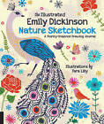 The Illustrated Emily Dickinson Nature Sketchbook: A Poetry-Inspired Drawing Journal by Quarry Books (Paperback, 2016)