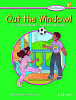 Kids' Readers: Out the Window! by Joan Ross Keyes, Judith Bauer Stamper (Paperback, 2004)