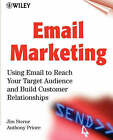 Email marketing: Using Email to Reach Your Target Audience and Build Customer Relationships by Anthony Priore, Jim Sterne (Paperback, 2000)