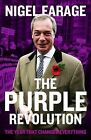 The Purple Revolution: The Year That Changed Everything by Nigel Farage (Paperback, 2015)
