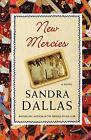 New Mercies by Sandra Dallas (Paperback / softback)