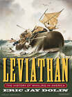 Leviathan: The History of Whaling in America by Eric Jay Dolin (CD-Audio, 2007)