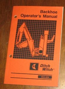 ditch witch backhoe operators manual 054 424 ebay rh ebay com ditch witch jt2020 operators manual ditch witch operator's manual vibration