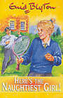 Here's the Naughtiest Girl! by Enid Blyton (Paperback, 1999)