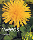 Weeds by Charlie Ryrie (Paperback, 2001)
