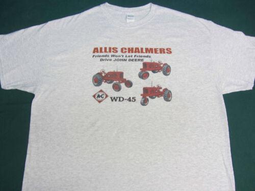 "ALLIS CHALMERS WD 45 /""FRIENDS WON/'T LET FRIENDS DRIVE JD/"" TEE SHIRT"