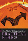 The Oxford Handbook of Practical Ethics by Oxford University Press (Paperback, 2005)