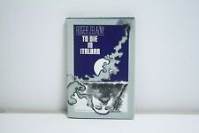 To Die in Italbar- Roger Zelanzy- Book Club Ed Doubleday & CO 1973- SF788