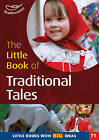 The Little Book of Traditional Tales: Little Books with Big Ideas: No. 71 by Marianne Sargent (Paperback, 2010)