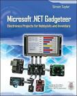Microsoft .Net Gadgeteer: Electronics Projects for Hobbyists and Inventors by Simon Taylor (Paperback, 2013)
