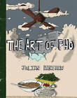 The Art of Pho by Julian Hanshaw (Hardback, 2010)