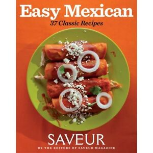 Easy-Mexican-37-Classic-Recipes