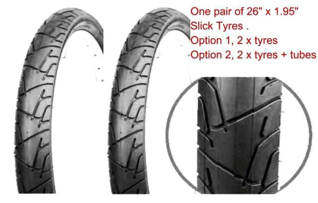 "One Pair of 26"" x 1.95"" Super Slick Tread MTB ROAD tyres,  can add shrader tubes"