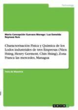Characterisacion Fisica y Quimica de Los Lodos Industriales de Tres Empresas...