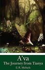 A'Va: The Journey from Tianya by E R Michaels (Paperback / softback, 2010)
