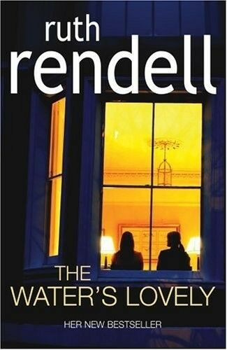 1 of 1 - Very Good, The Water's Lovely, Ruth Rendell, Book