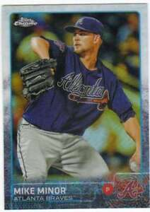 Details About 2015 Topps Chrome Baseball Refractor 197 Mike Minor Braves