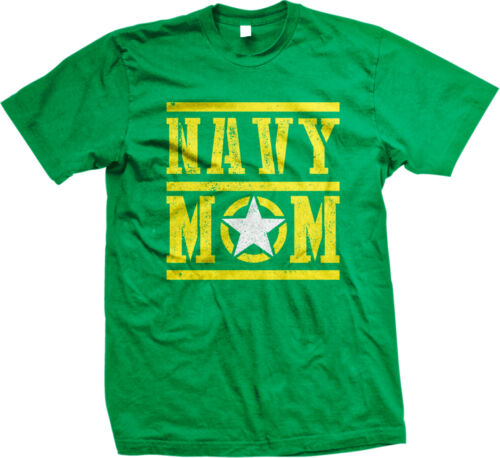 Navy Mom Mother Star Armed Forces Military Patriotic USA Pride Mens T-shirt