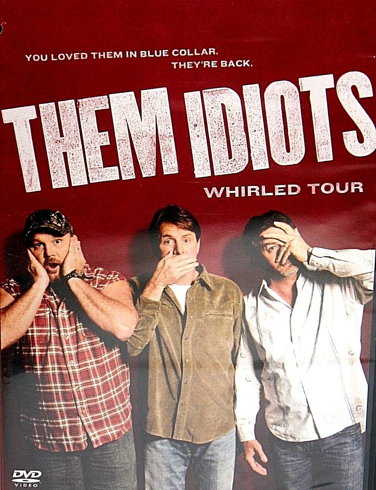 Them Idiots Whirled Tour