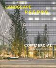 Landscape Record: Commercial Landscape: 2014: No.4 by Landscape Record Los Angeles (Paperback, 2014)