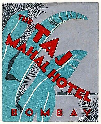 Süß GehäRtet The Taj Mahal Hotel Bombay India Indien * Old Luggage Label Kofferaufkleber