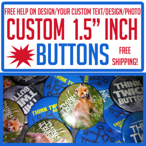 """25 Custom 1.5/"""" inch Buttons Badges Pins Punk Indie Bands Rock Pinback"""