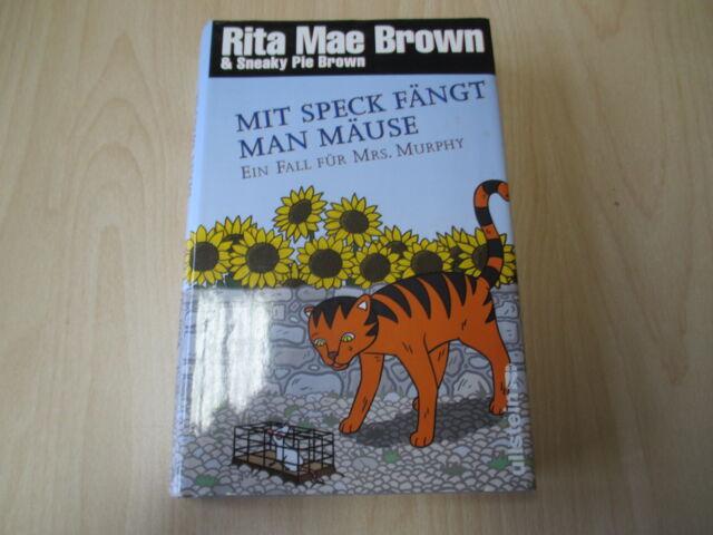 Rita Mae Brown & Sneaky Pie - MIT SPECK FÄNGT MAN MÄUSE - HC  Ullstein - 17933