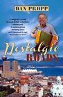 Nostalgic Roads by Dan Propp (Paperback / softback, 2014)