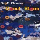 Donut Storm by Geoff Cleveland (CD, 2008, Cookware)
