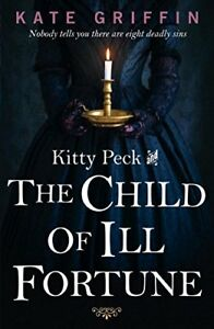 Kitty-Peck-and-the-Child-of-Ill-Fortune-By-Kate-Griffin