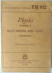 War-Department-Education-Manual-EM-402-Physics-Course-2-Heat-Sound-And-Ligh