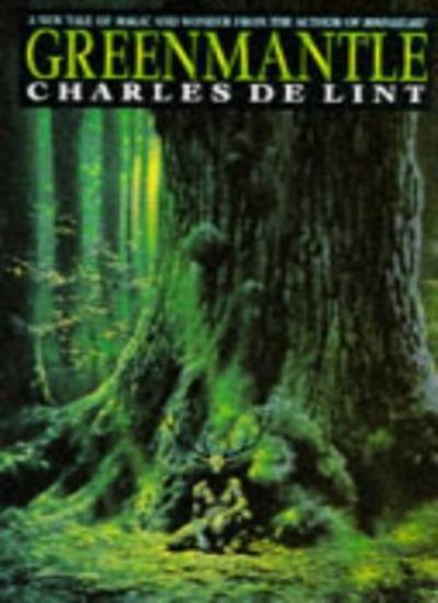 Greenmantle (Pan fantasy) By Charles De Lint