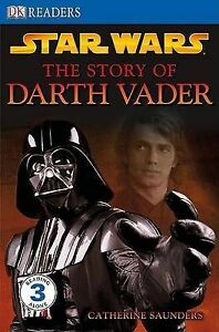 Star-Wars-the-Story-of-Darth-Vader-DK-Readers-Level-3-Saunders-Catherine-V