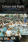Culture and Rights: Anthropological Perspectives by Cambridge University Press (Paperback, 2001)