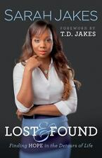 Lost and Found : Finding Hope in the Detours of Life by Sarah Jakes (2015, Paperback)