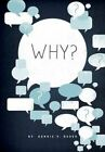Why? 9780985493851 by Donnie V Rader Paperback