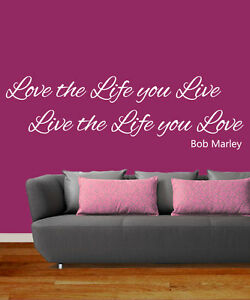 Love the Life you Live Bob Marley Art Sticker Mural Quote Easy Peel ...