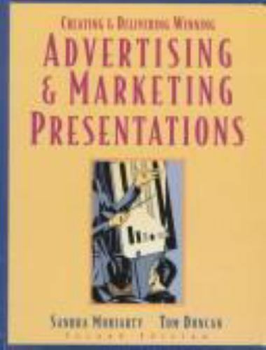 Creating and Deliver Winning Advertising and Marketing Presentations