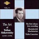 The Art of Yulian Sitkovetsky, Vol. 5 (CD, Aug-2006, Artek)