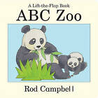 ABC Zoo by Rod Campbell (Board book, 2009)