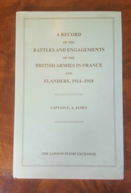 A Record of the Battles and Engagements of the British Armies in France and...