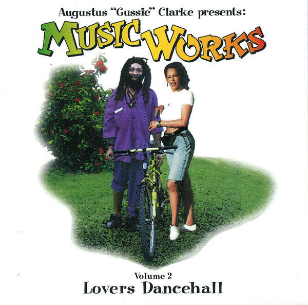 AUGUSTUS GUSSIE CLARKE PRESENTS MUSIC WORKDS VOLUME 2 LOVERS DANCEHALL - CD